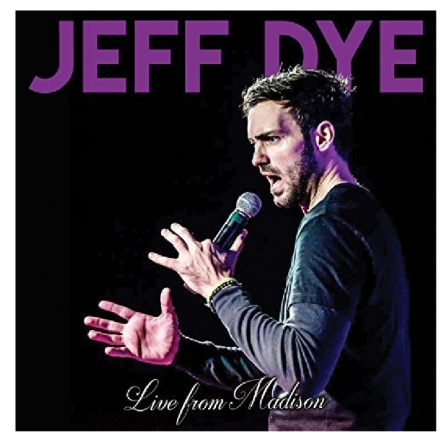 Jeff Dye CD- Live From Madison